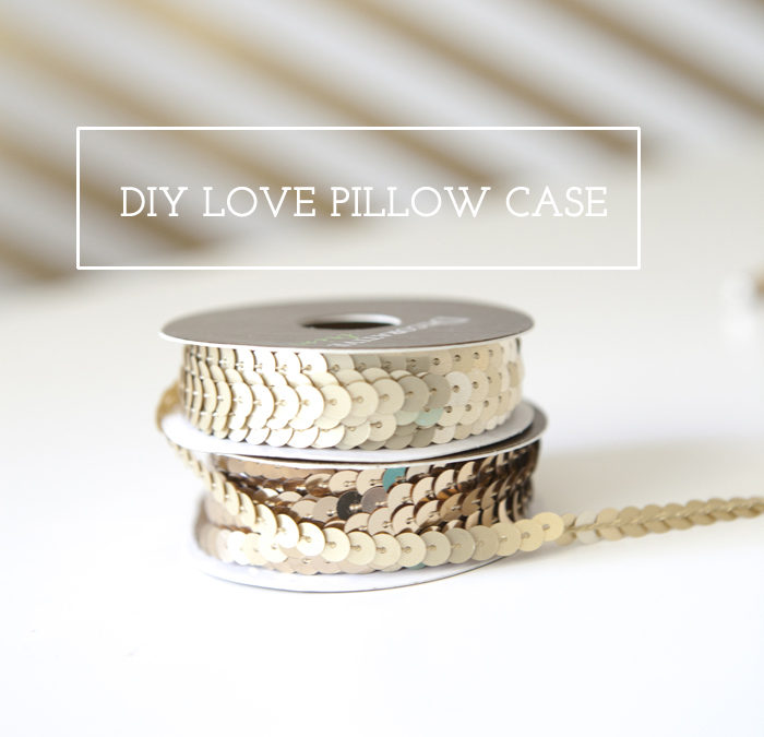 DIY: Love Pillow Case